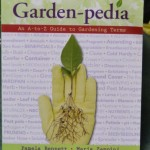 Book Review-Garden-pedia by Pamela Bennett and Maria Zampini.